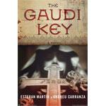 The Gaudí Key by Esteban Martín and Andreu Carranza